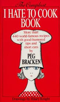 Paperback The Complete I Hate to Cook Book