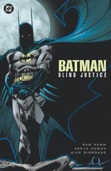 Batman: Blind Justice - Book #47 of the Modern Batman