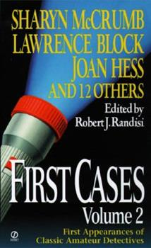 First Cases, Volume 2: First Appearances of Classic Amateur Sleuths 0451190173 Book Cover