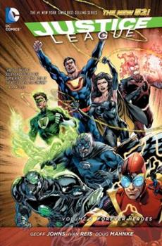 Justice League, Volume 5: Forever Heroes - Book #5 of the Justice League 2011