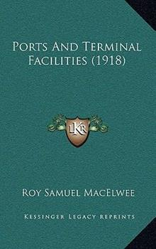 Hardcover Ports and Terminal Facilities Book