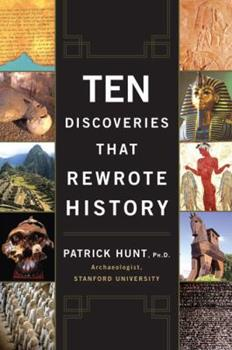 Ten Discoveries That Rewrote History 0452288770 Book Cover