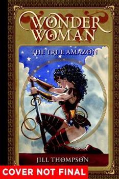 Wonder Woman: The True Amazon 1401274501 Book Cover