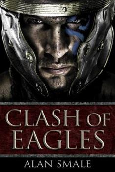 Clash of Eagles - Book #1 of the Clash of Eagles