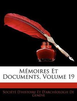 Paperback M?moires Et Documents, Volume 19 Book