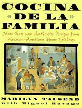 Cocina De La Familia: More Than 200 Authentic Recipes from Mexican-American Home Kitchens 0684818183 Book Cover