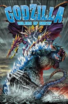 Godzilla: Rulers of Earth, Volume 5 - Book #5 of the Godzilla: Rulers of the Earth