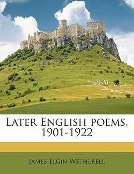 Paperback Later English Poems, 1901-1922 Book