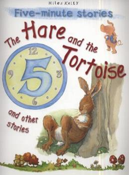 The Hare And The Tortoise And Other Stories - Book  of the 5-Minute Stories