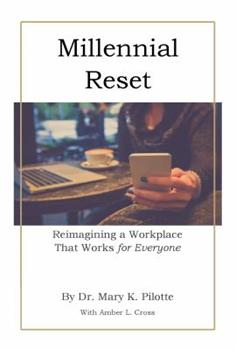 Paperback Millennial Reset: Reimagining a Workplace that Works for Everyone Book