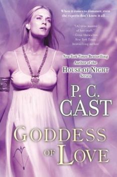 Goddess of Love - Book #5 of the Goddess Summoning