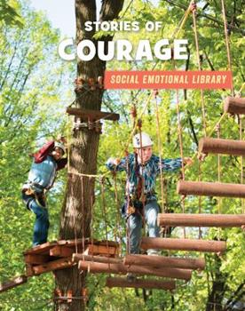 Stories of Courage - Book  of the Social Emotional Library