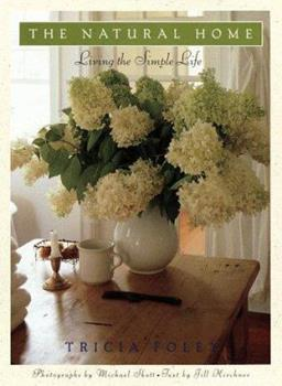 The Natural Home: Living the Simple Life 0517596687 Book Cover