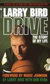 Drive: The Story of My Life 0385249217 Book Cover
