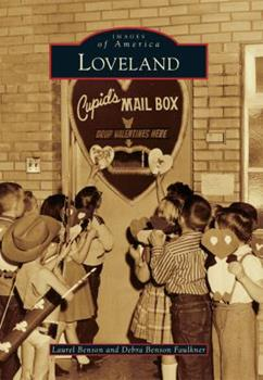 Loveland - Book  of the Images of America: Colorado