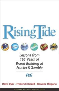 Rising Tide : Lessons from 165 Years of Brand Building at Procter & Gamble 1591391474 Book Cover