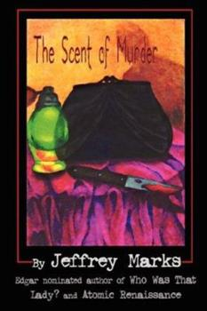 The Scent Of Murder 0976518570 Book Cover