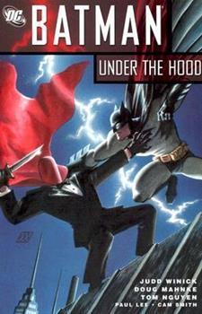 Batman: Under the Hood, Vol. 1 - Book #153 of the Modern Batman