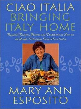 Ciao Italia--Bringing Italy Home 0312280580 Book Cover