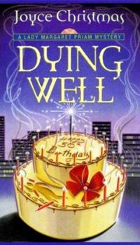 Dying Well: A Lady Margaret Priam Mystery (Lady Margaret Priam Series) 0449150119 Book Cover