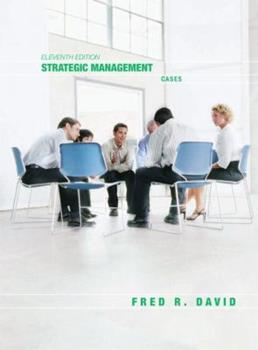 Strategic Management: Cases (11th Edition) (Strategic Management: Concepts and Applications) 0130879029 Book Cover