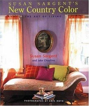 Susan Sargents New Country Color: The Art of Living 0823021874 Book Cover