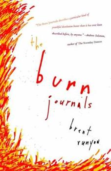 The Burn Journals 1400096421 Book Cover