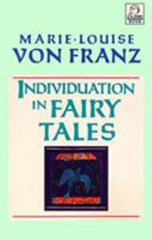 Individuation in Fairy Tales 1570626138 Book Cover