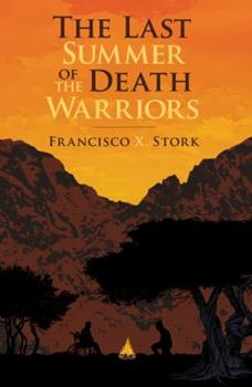 The Last Summer of the Death Warriors 0545151341 Book Cover