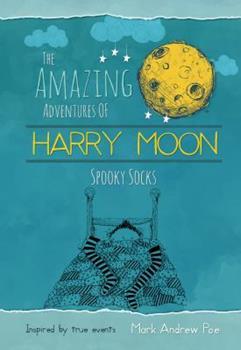 Spooky Socks - Book  of the Amazing Adventures of Harry Moon