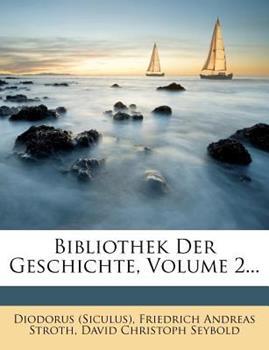 Paperback Bibliothek der Geschichte, Volume 2... Book