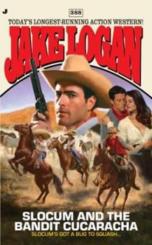 Slocum and the Bandit Cucaracha - Book #388 of the Slocum