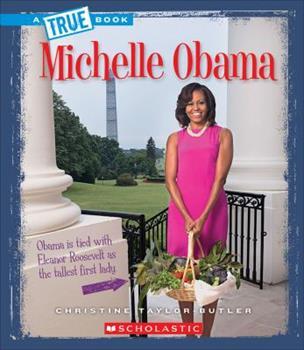 Paperback Michelle Obama (A True Book) Book