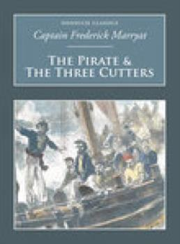 The Pirate & the Three Cutters (Nonsuch Classics) 1935585088 Book Cover