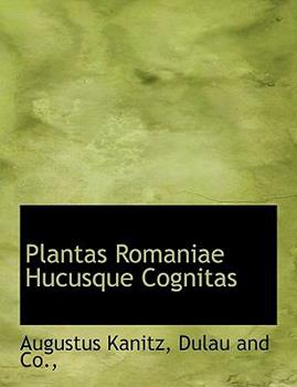 Paperback Plantas Romaniae Hucusque Cognitas Book