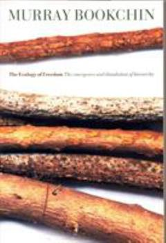 The Ecology of Freedom: The Emergence and Dissolution of Hierarchy 0917352092 Book Cover