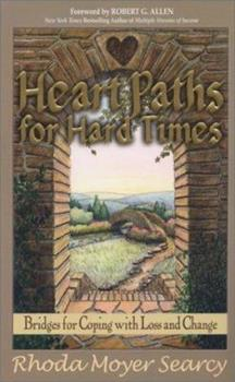 HeartPaths for Hard Times 0966608550 Book Cover