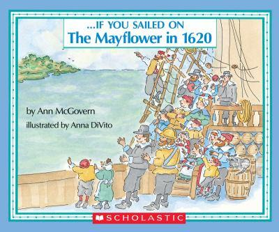 . . . If You Sailed on the Mayflower in 1620 - Book  of the ...If You