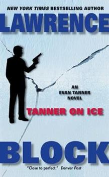 Tanner on Ice (Tanner Mystery Series) - Book #8 of the Evan Tanner