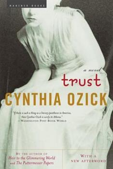 Trust: A Novel 0618470514 Book Cover