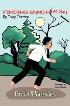 Paperback Finding Synchrony: Bo Li Vanishes Book