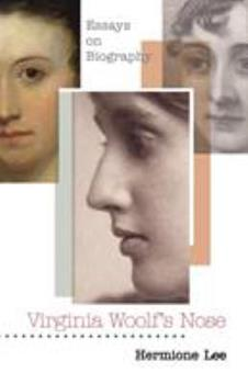 Virginia Woolf's Nose: Essays on Biography 0691120323 Book Cover