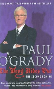 The Devil Rides Out - Book #2 of the Paul O'Grady Autobiography