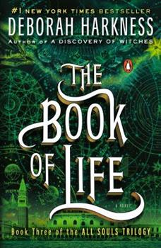 The Book of Life - Book #3 of the All Souls