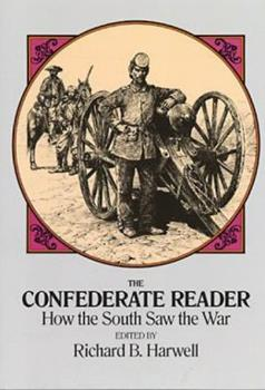 The Confederate Reader 1568521529 Book Cover