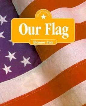 Our Flag 1878841866 Book Cover