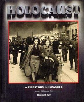 A Firestorm Unleashed, Vol.4: January 1942 to June 1943 (Holocaust) 1567112048 Book Cover