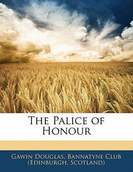 Paperback The Palice of Honour Book