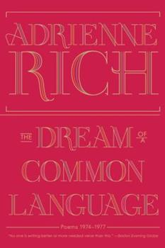 Paperback The Dream of a Common Language: Poems 1974-1977 Book