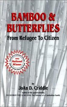 Bamboo and Butterflies: From Refugee to Citizen 0963220500 Book Cover